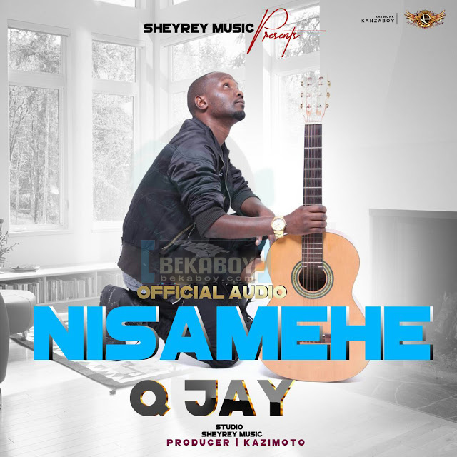 Photo of Audio | Q Jay – Nisamehe | Mp3 Download