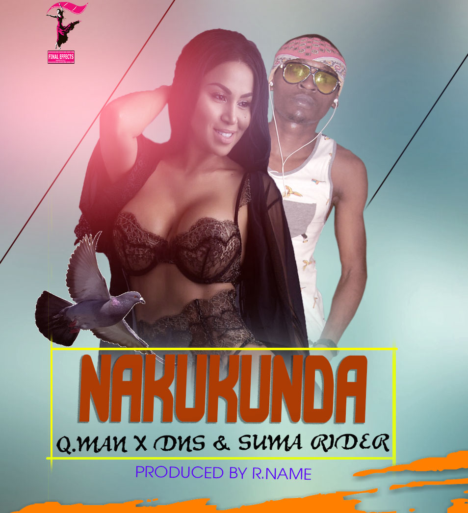 Photo of Audio | Q.Man X DNS & Suma Rider – Nakukunda | Mp3 Download