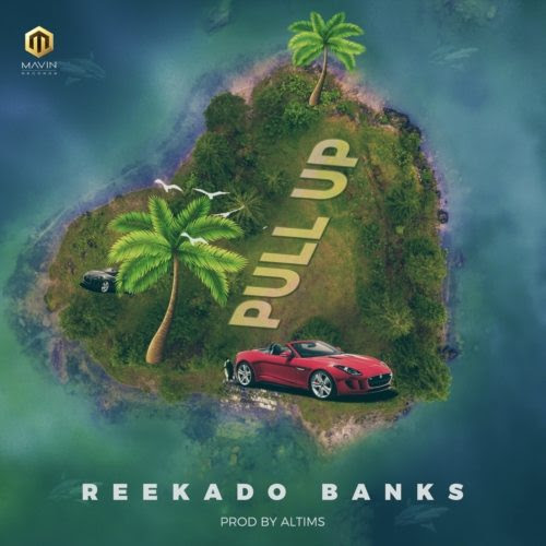 Photo of New AUDIO: Reekado Banks – Pull Up