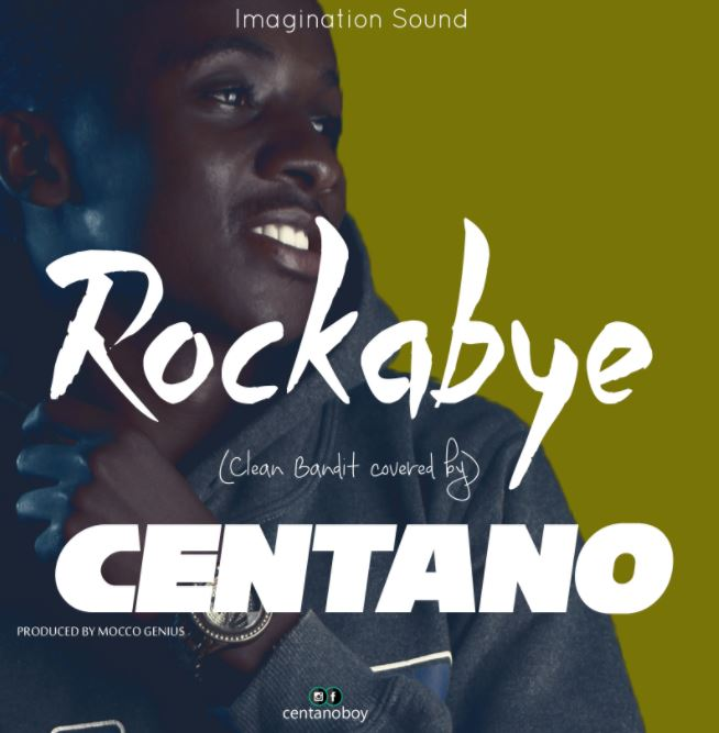 Photo of Audio | Centano – ROCKABYE (Afro Version) | Mp3 Download