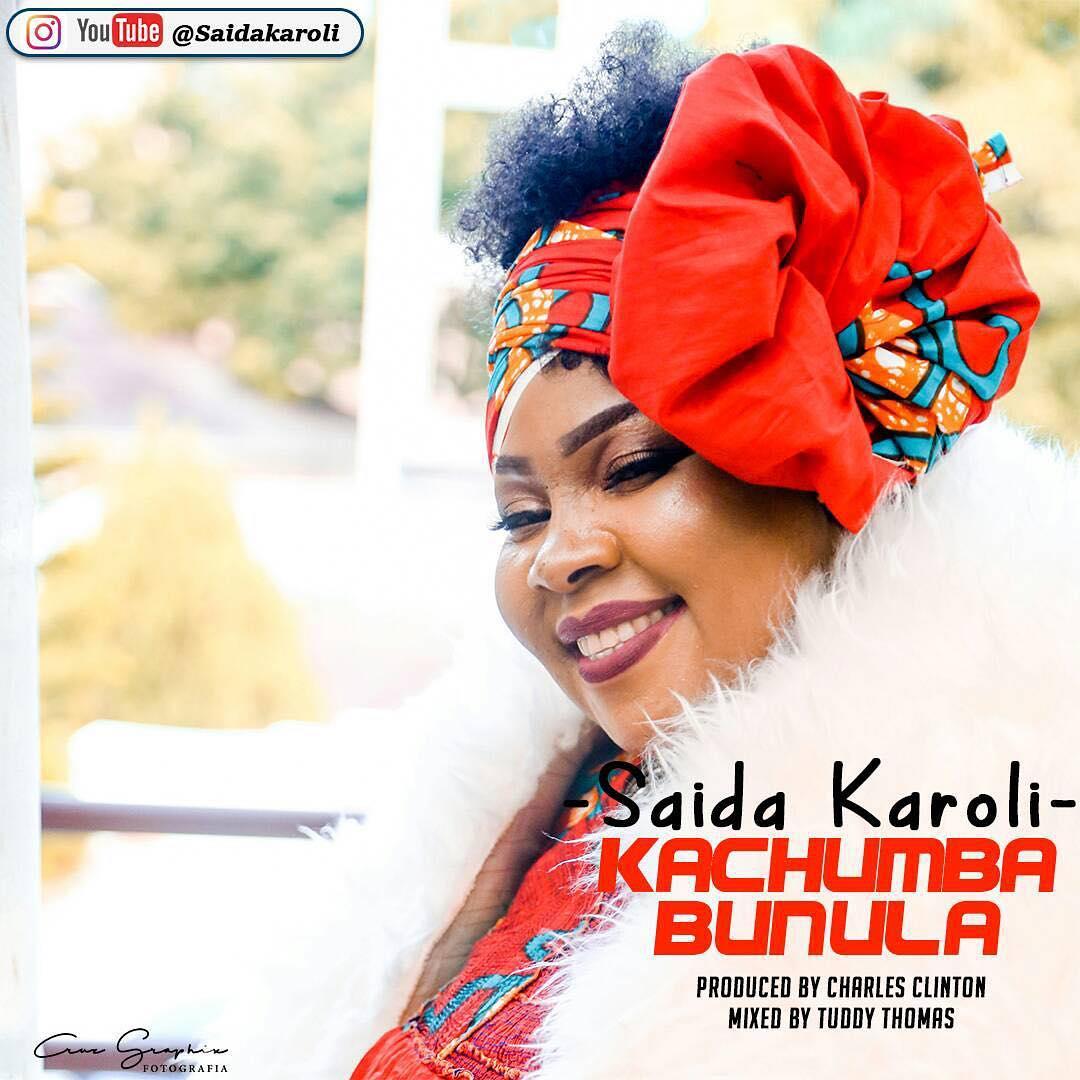 Photo of New AUDIO | Saida karoli – Kachumba Bunula | DOWNLOAD
