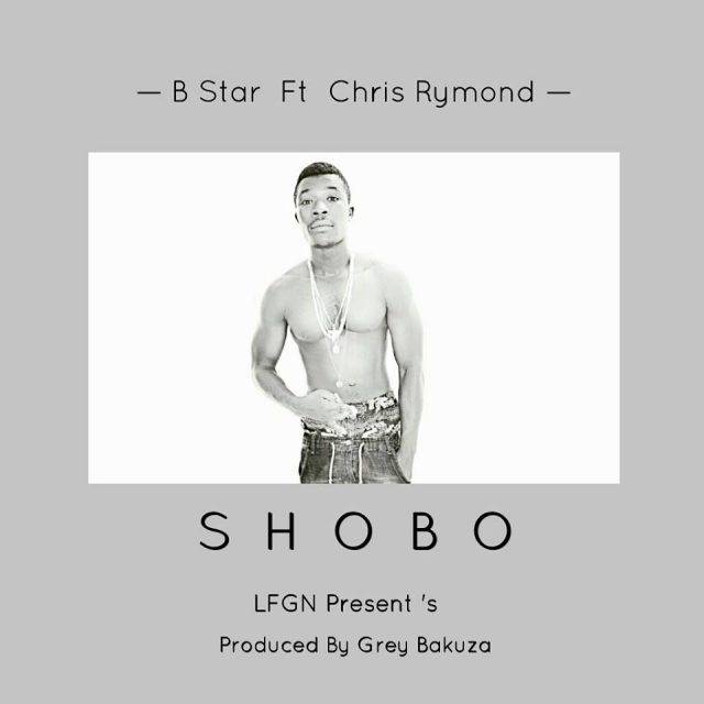Photo of Audio | B Star Ft Chris Rymond – SHOBO | Mp3 Download