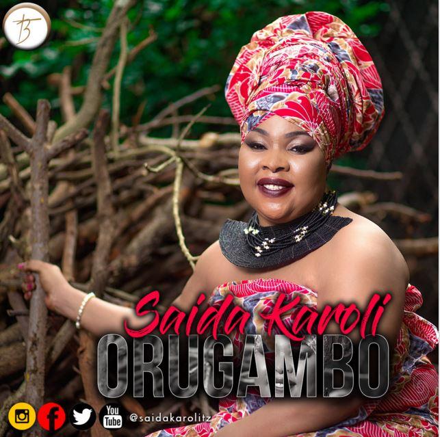 Photo of Audio | Saida Kaloli – Orugambo | Mp3 Download