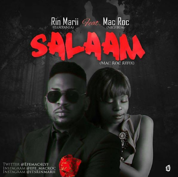 Photo of Audio | Rin Marii – Salaam (Mac Roc Refix) | Mp3 Download