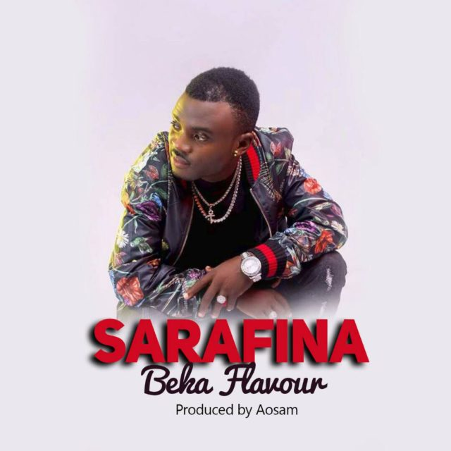 Photo of Audio | Beka Flavour – Sarafina | Mp3 Download