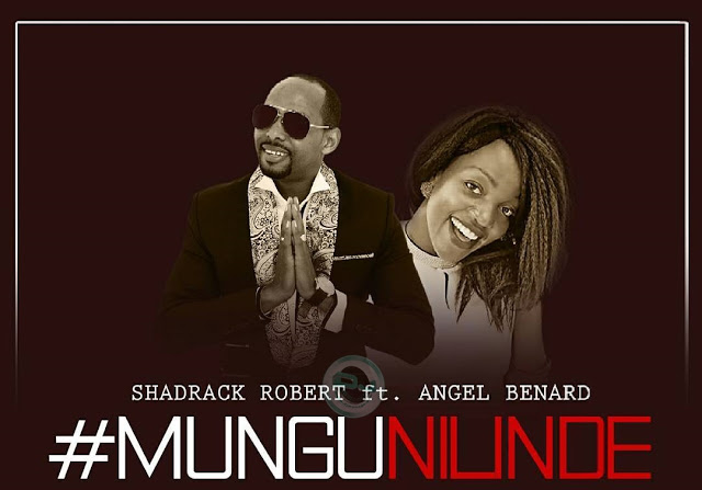 Photo of Shadrack X Angel Benard (Video) – Mungu Nilinde | Mp4 Download