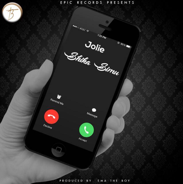 Photo of Audio | Jolie – Shika Simu | Mp3 Download