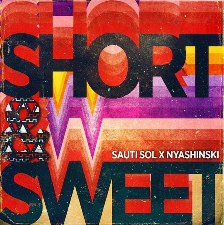 Photo of New AUDIO: Sauti Sol Ft Nyashinski – Short And Sweet | Download
