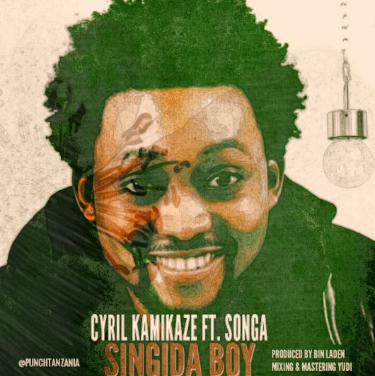 Photo of Audio | Cyrill Kamikaze Ft. Songa – Singida Boy | Mp3 Download