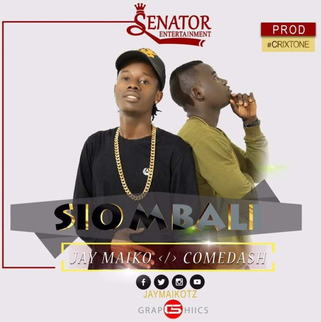 Photo of Audio | Jay Maiko Ft. Come Dash – Sio Mbali | Mp3 Download