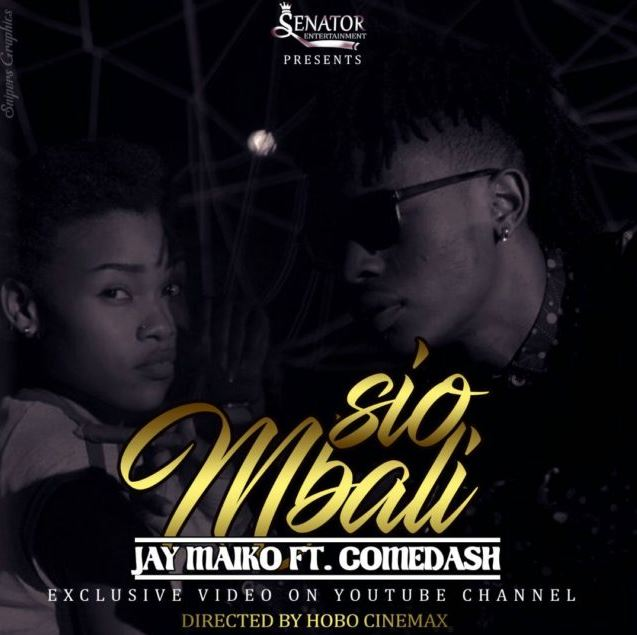 Photo of New VIDEO: Jay Maiko Ft. Come Dash – Sio Mbali