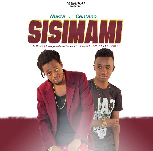 Photo of Audio | Nukta ft Centano – Sisimami | Mp3 Download