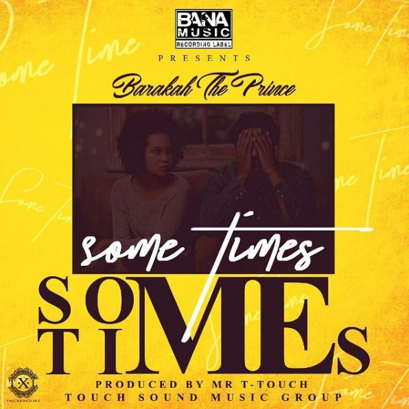 Photo of Audio | Barakah The Prince – SOMETIMES | Mp3 Download