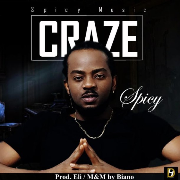 Photo of Audio | Spicy – Craze | Mp3 Download