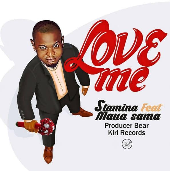 Photo of Audio | Stamina ft Maua Sama – Love Me | Mp3 Download