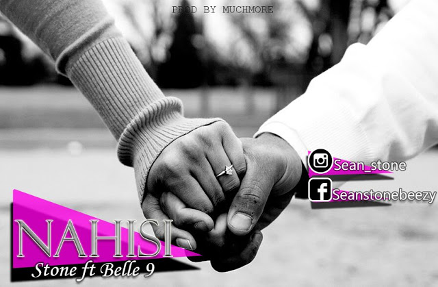 Photo of Audio | Stone Ft Belle 9 – Nahisi | Mp3 Download