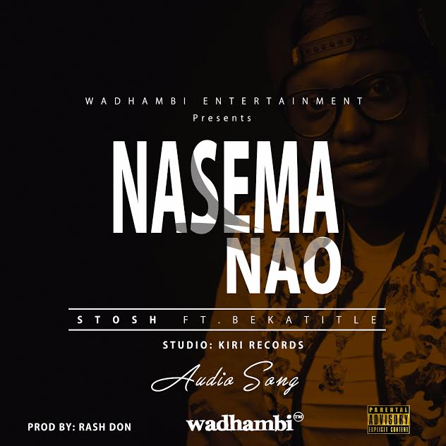 Photo of Audio | Stosh ft Beka Title – Nasema Nao | Mp3 Download