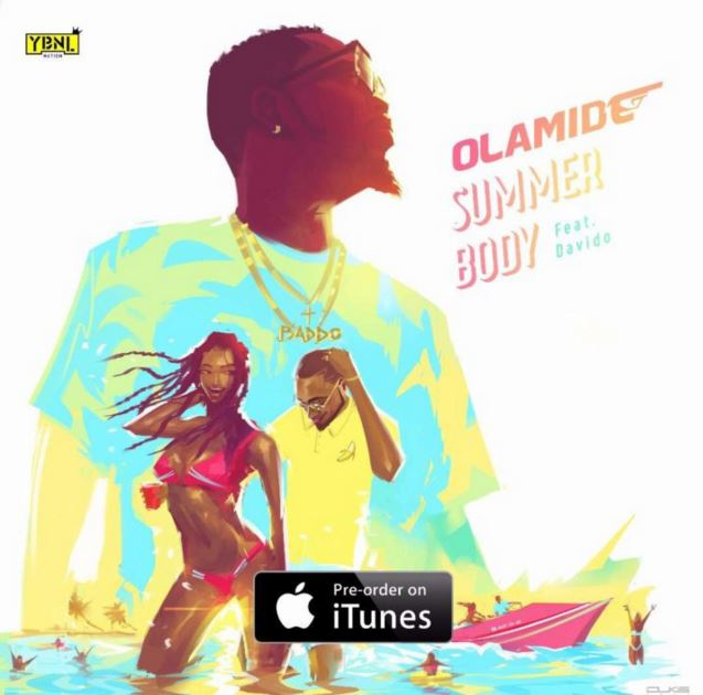 Photo of New AUDIO: Olamide Ft. Davido – Summer Body