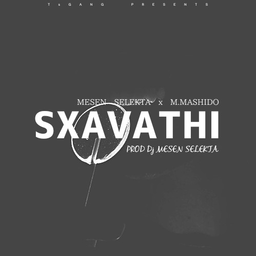 Photo of New AUDIO: Mesen Selekta x M. Mashido – Sxavathi | Download