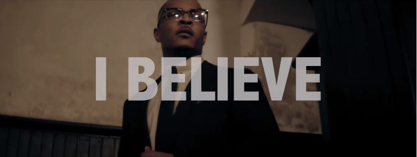 Photo of New VIDEO: T.I – I Believe
