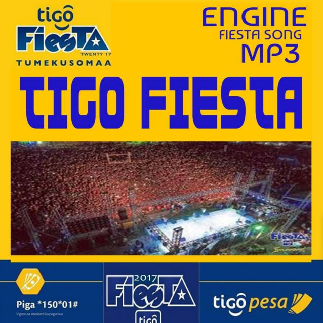 Photo of Audio | Engine – Tigo FIESTA | Mp3 Downlod