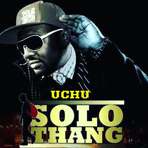 Photo of Audio | Solo Thang Ft. Dully Sykes – UCHU | Mp3 Download