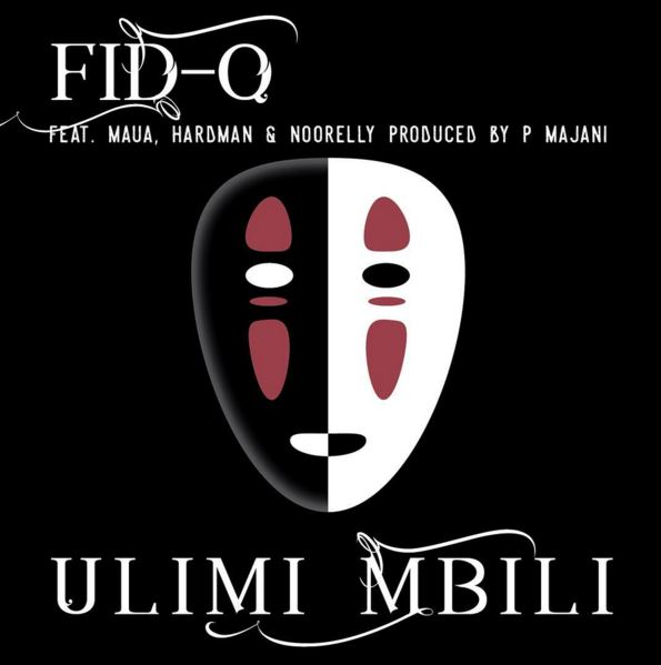 Photo of Audio | Fid Q Ft. Maua Sama, Hard Mad & Noorelly – Ulimi Mbili | Mp3 Download