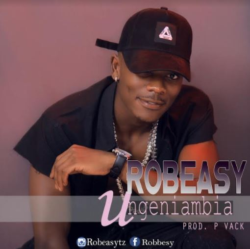 Photo of Audio | Robeasy – Ungeniambia | Mp3 Download