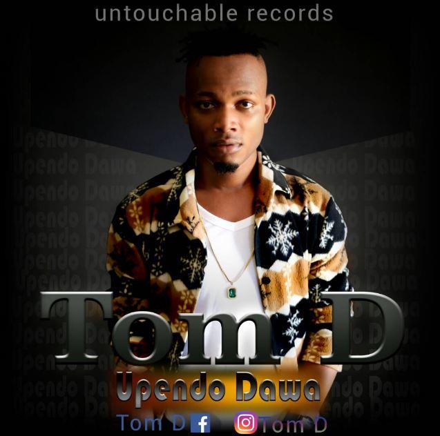 Photo of New AUDIO: Tom D – Upendo Dawa | Download