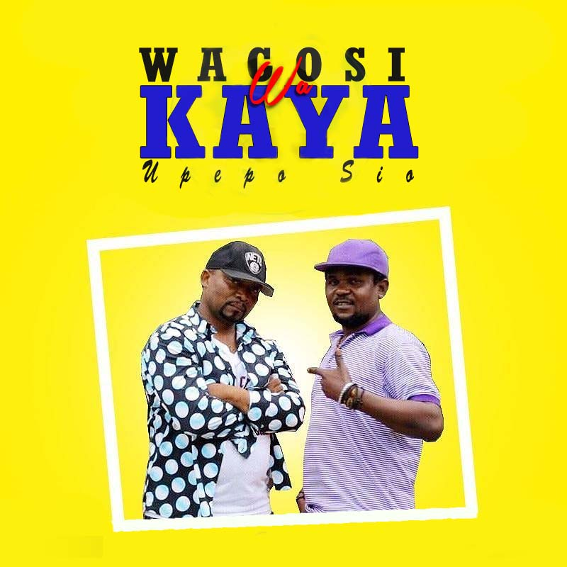Photo of Audio | Wagosi Wa Kaya – Upepo Sio | Mp3 Download
