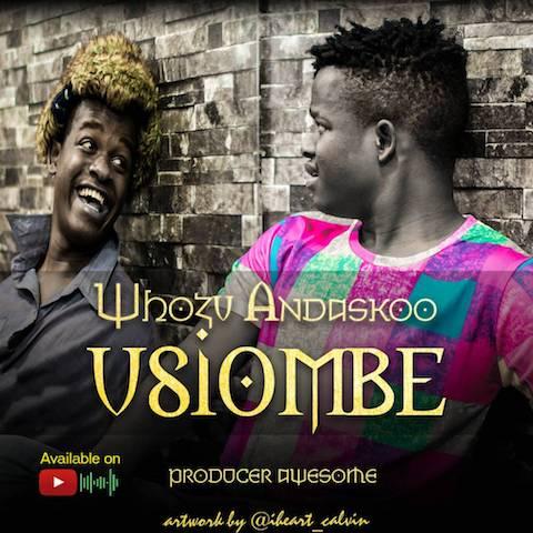 Photo of Audio | Whozu – Usiombe | Mp3 Download