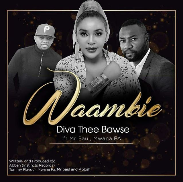 Photo of Audio | Diva The Bawse Ft Mr.Paul & Mwana FA – Waambie | Mp3 Download