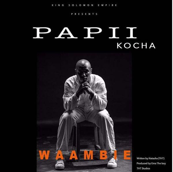 Photo of Audio | Papii Kocha – Waambie | Mp3 Download