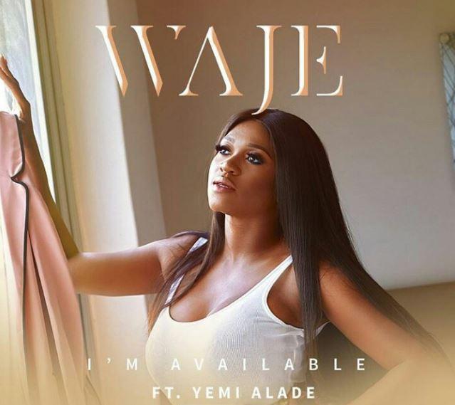 Photo of New AUDIO: Waje Ft. Yemi Alade – I'm Available