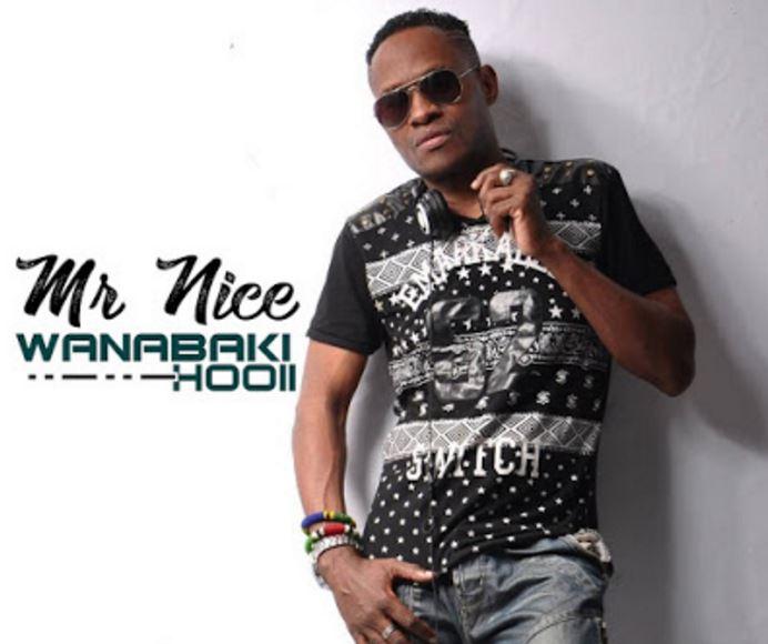 Photo of New AUDIO: Mr Nice – Wanabaki Hooii | Download