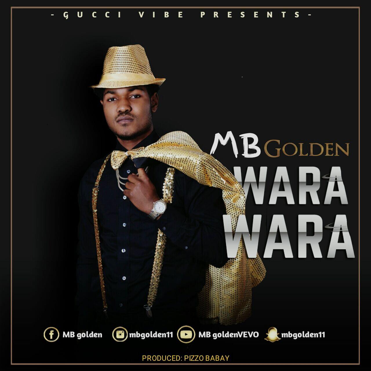 Photo of Audio | MB Golden – Wara Wara | Mp3 Download