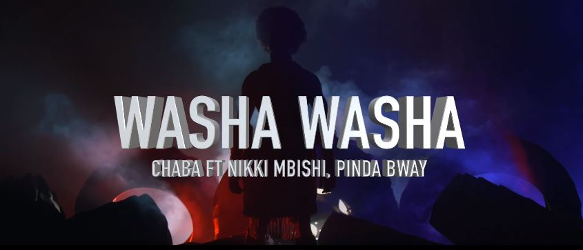Photo of New VIDEO: Chaba Ft Nikki Mbishi & Pinda Bway – Washa Washa
