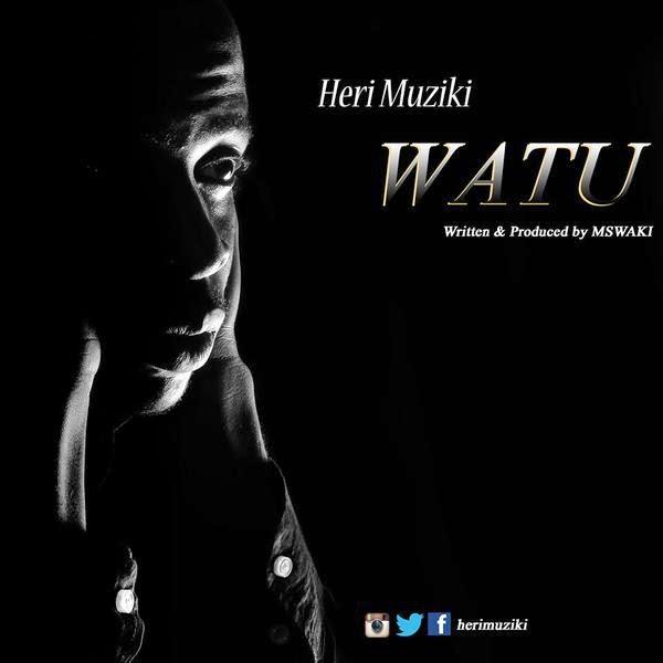 Photo of Audio | Heri Muziki – Watu | Mp3 Download