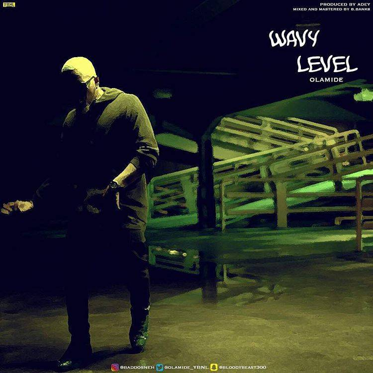 Photo of Audio | Olamide – Wavy Level | Mp3 Download