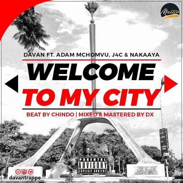 Photo of Audio | Davan Trappe Ft. Adam Mchomvu, Nakaaya & J4c – Welcome To My City REMIX | Mp3 Download
