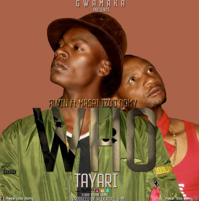 Photo of Audio | Alvin ft. Masai Izoo Domy – Who Tayari | Mp3 Download