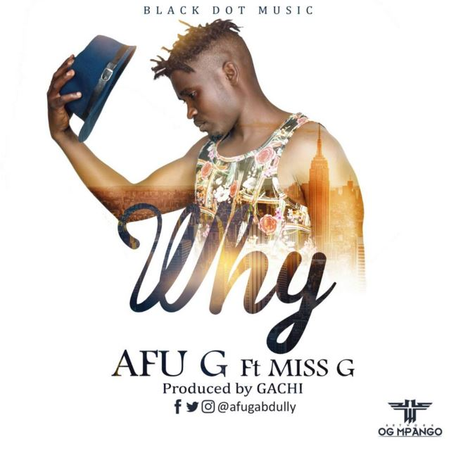 Photo of Audio | Afu G ft. Miss G – WHY | Mp3 Download