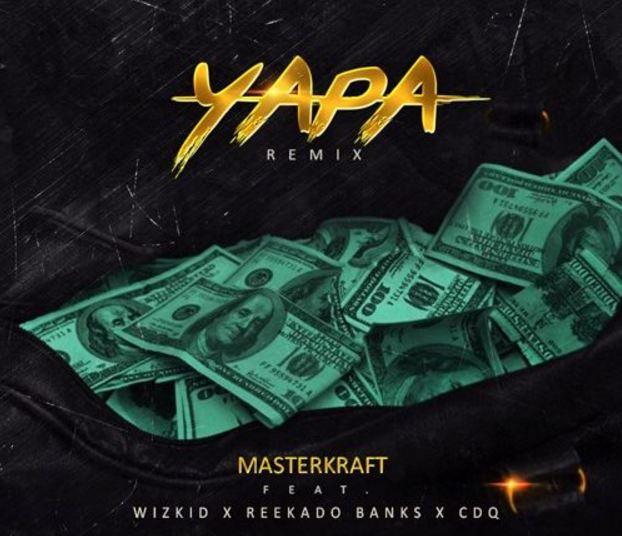 Photo of New AUDIO: Masterkraft ft Wizkid, CDQ & Reekado Banks – Yapa (Remix)
