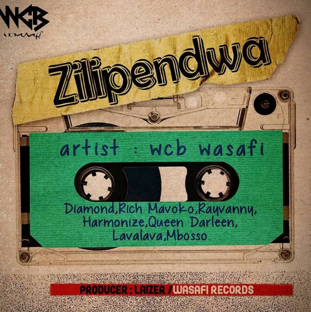 Photo of Audio | WCB Wasafi (Diamond Platnumz, Harmonize, Rich Mavoko & Rayvanny) – Zilipendwa | Mp3 Download