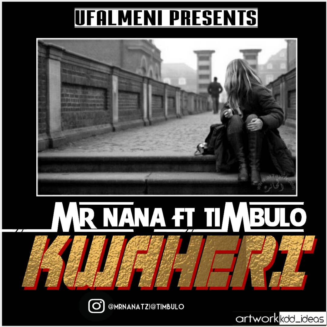 Photo of Audio | Mr nana Ft. Timbulo – Kwaheri | Mp3 Download