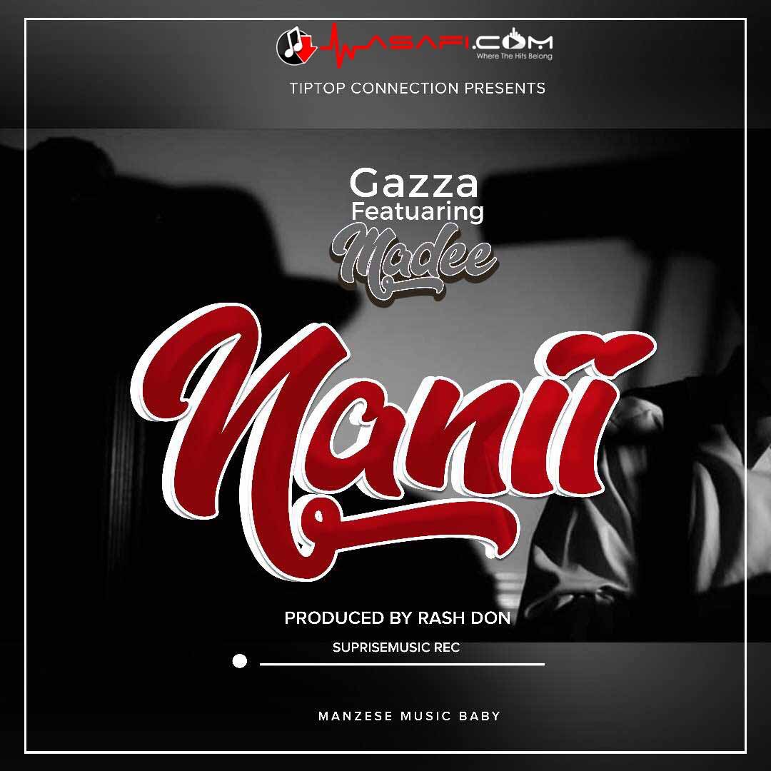Photo of Audio | Gazza ft Madee – Nani | Mp3 Download
