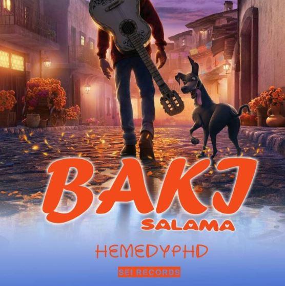 Photo of Audio | Hemedy Phd – Baki Salama | Mp3 Download