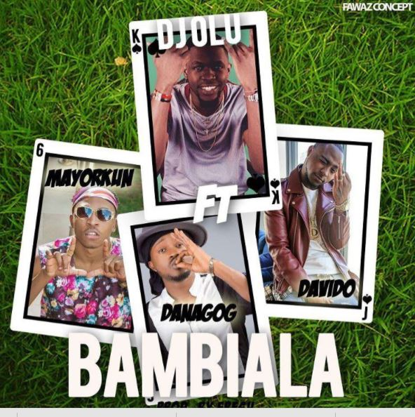 Photo of Audio | DJ Olu ft Davido, Mayorkun & Danagog – Bambiala | Mp3 Download