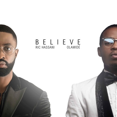 Photo of New Audio | Ric Hassani X Olamide – Believe (Remix)