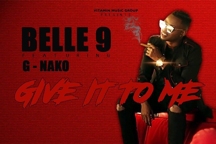 Photo of Audio | Belle 9 Ft. G Nako – Give It to Me | Mp3 Download